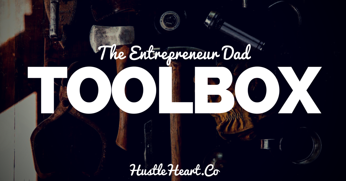 entrepreneur dad toolbox