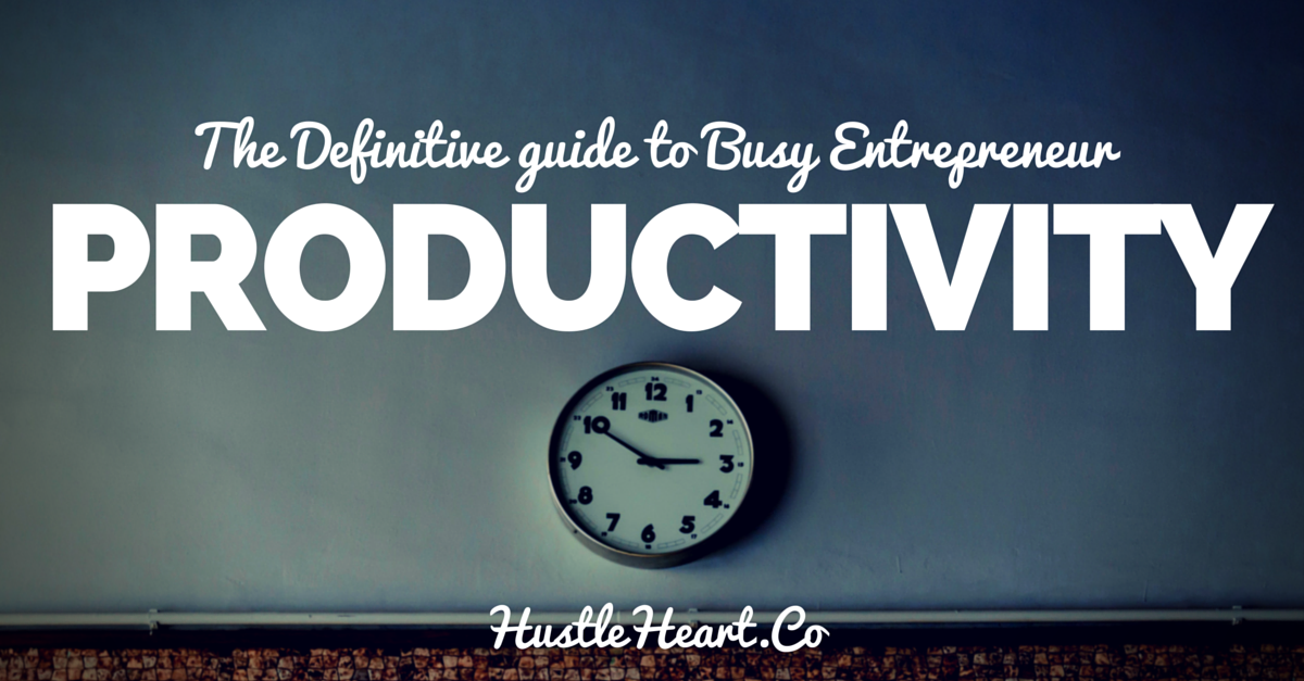 productivity and time management for busy entrepreneur dads