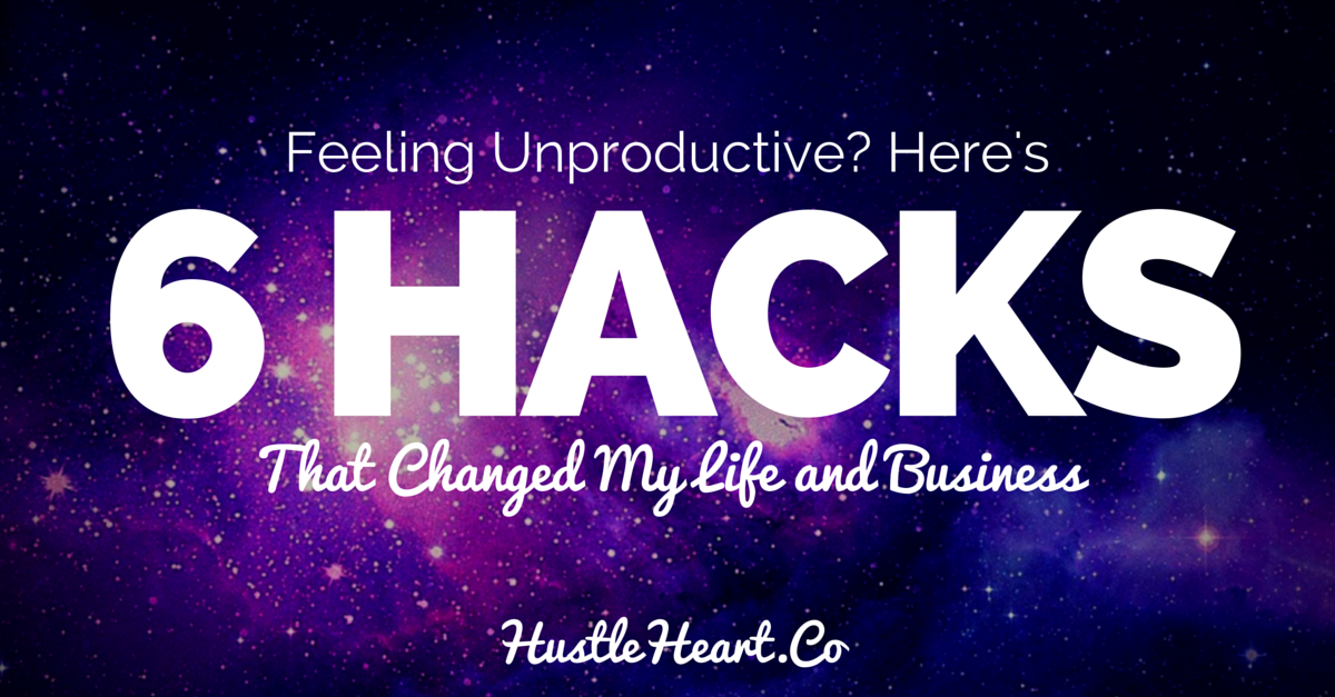 Productivity Hacks: 6 Tips That Changed My Business and Life