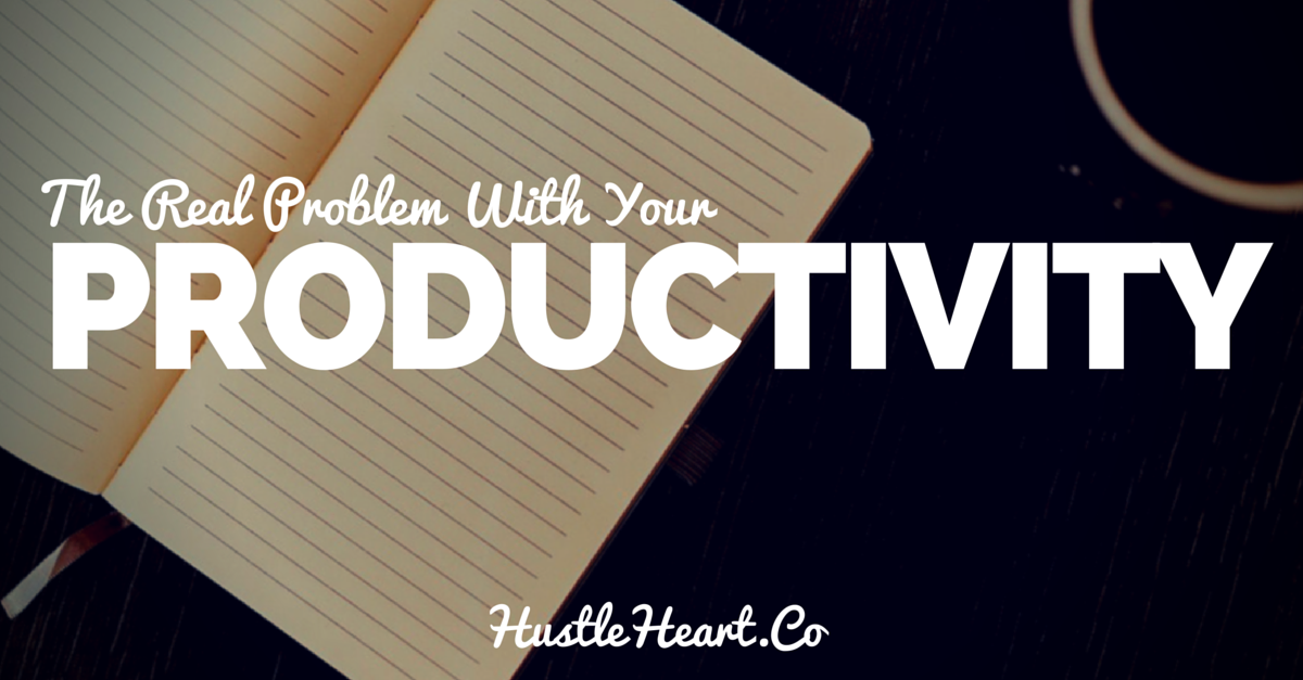 The Real Problem With Your Productivity (And Mine Too!)