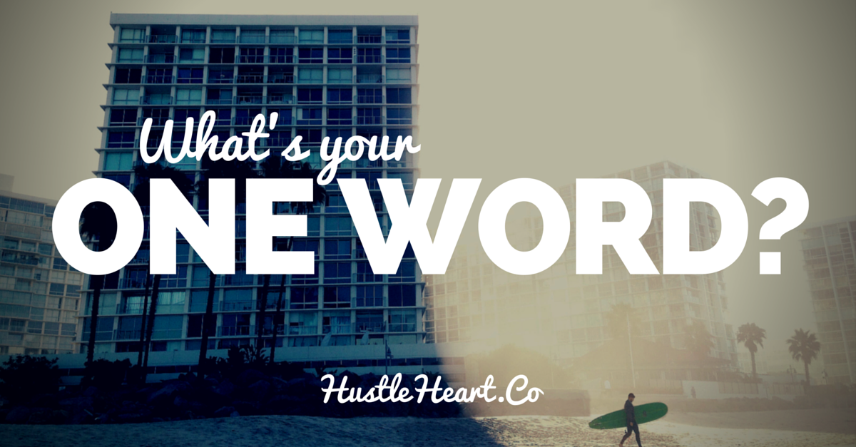 hustle and heart one word