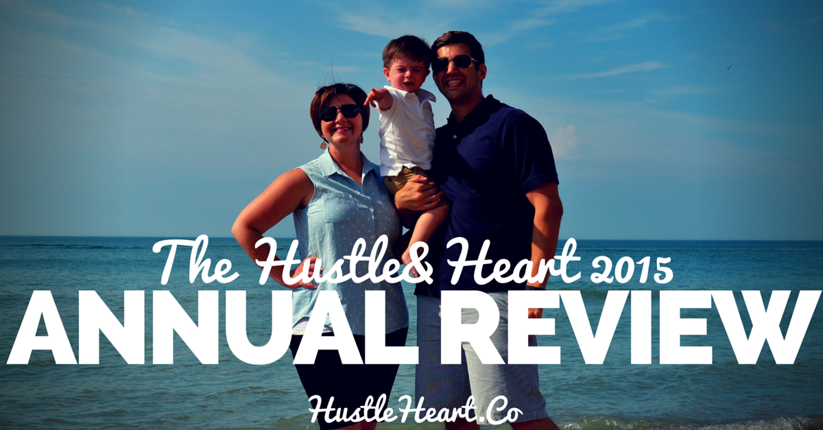 hustle and heart 2015 annual review
